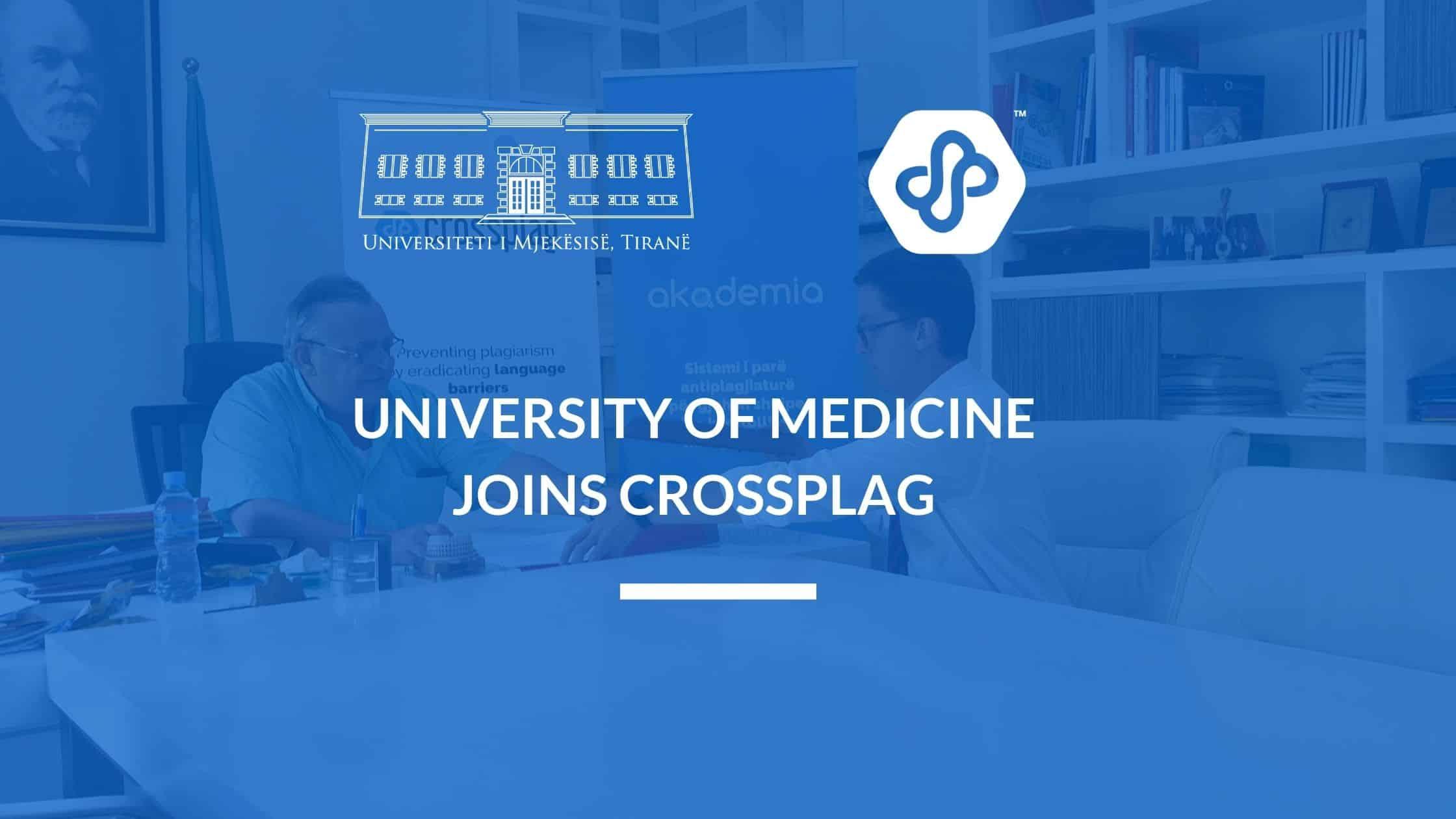 THE UNIVERSITY OF MEDICINE, TIRANA JOINS CROSSPLAG!